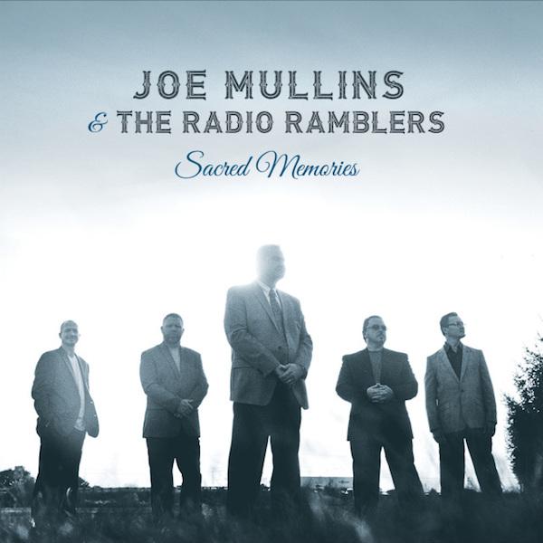 Joe Mullins – Sacred Memories