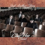 Clay Hess Band – Just Another Story