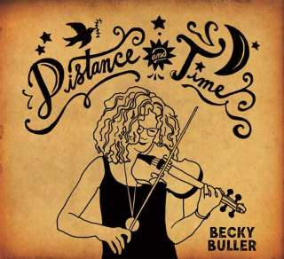Becky Buller Album Distance and Time
