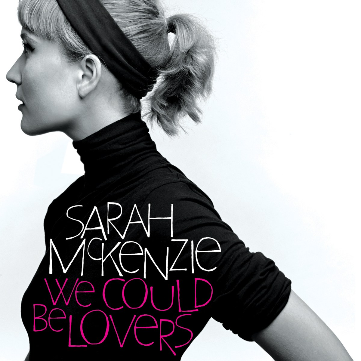 New release: Sarah McKenzie 'We could be lovers'