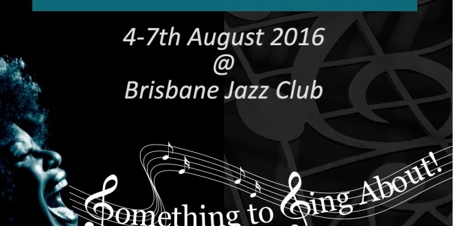 "Ingrid James: ""the Brisbane Vocal Jazz Festival  hopes to celebrate the diversity of the jazz vocal art form"""