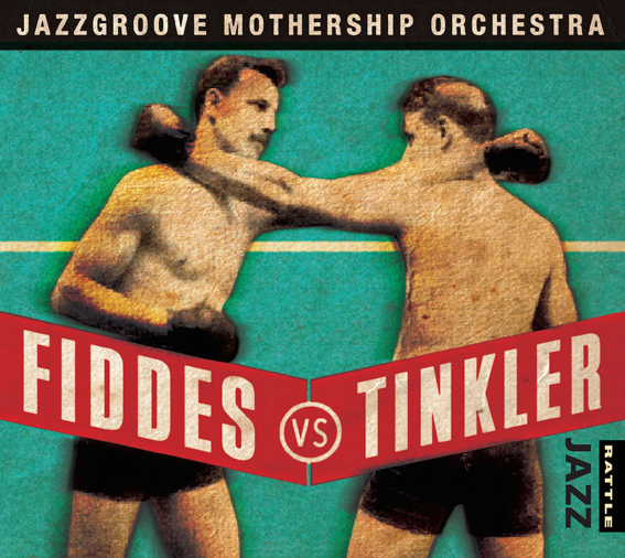 REVIEW: Jazzgroove Mothership Orchestra - Fiddes vs Tinkler