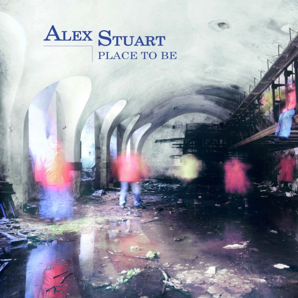 Release: Place to be (Alex Stuart)