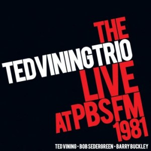 Ted Vining Trio Live at PBS FM 1981