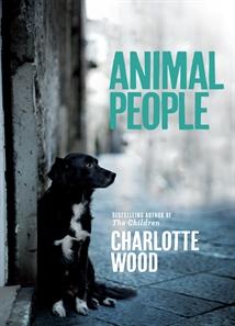 Animal People by Charlotte Wood
