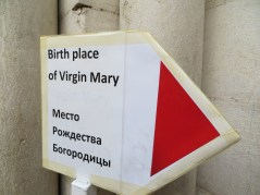 Birth place of Virgin Mary Sign