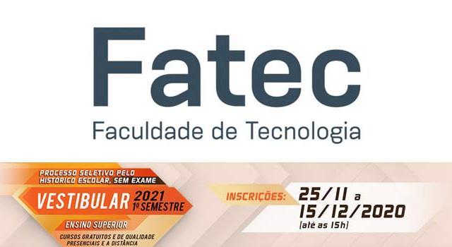 Fatecs abrem inscrições do Vestibular para o primeiro semestre de 2021 - Autenticus Educa
