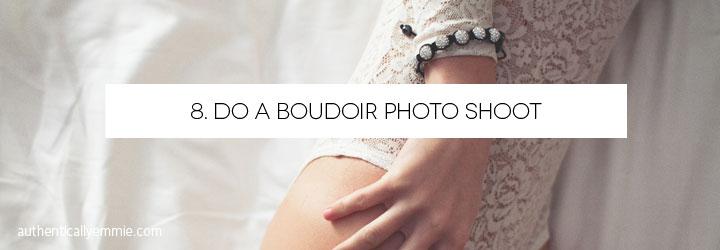 Confidence Bucket List: Do a Boudoir Shoot