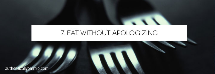 Confidence Bucket List: Eat Without Apologizing