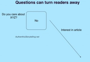 Accurate stories: Questions might not work for some audiences