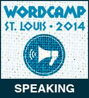 I spoke at WordCamp St. Louis 2014