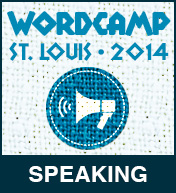 I spoke at WordCamp St. Louis 2014