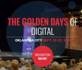 the golden days of digital conference in oklahoma city