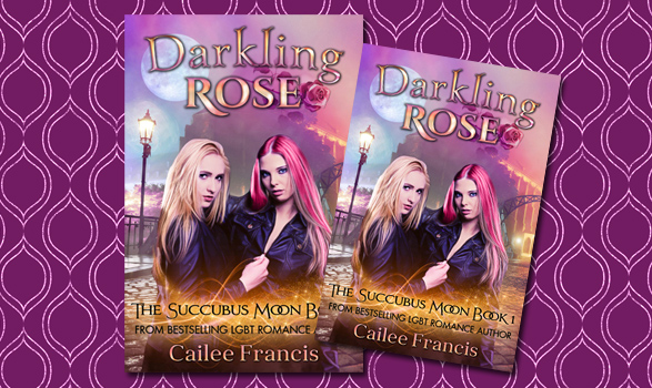 Darkling Rose by Cailee Francis