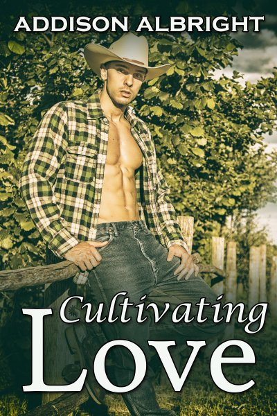 Cultivating Love - Cover - Addison Albright