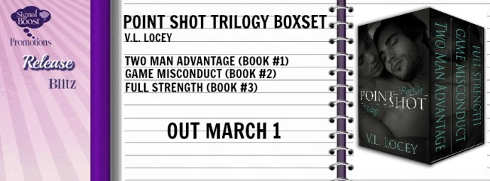 Point Shot Trilogy - V.L. Locey