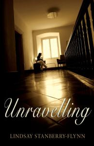 Cover of Unravelling by Lindsay Stanberry-Flynn
