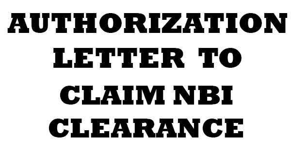 AUTHORIZATION LETTER TO CLAIM NBI CLEARANCE