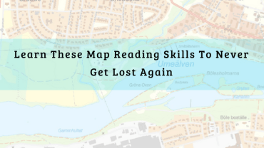 Learn Map Reading Skills Never Get Lost