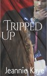 Tripped Up