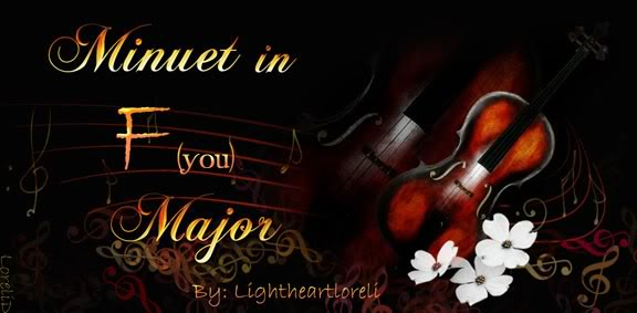 Minuet in F (you) Major – Chapter 1