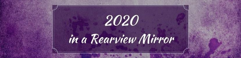 2020 in a Rearview Mirror