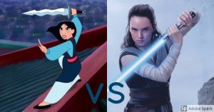 Strong Female Characters: A Comparison Between Mulan and Rey