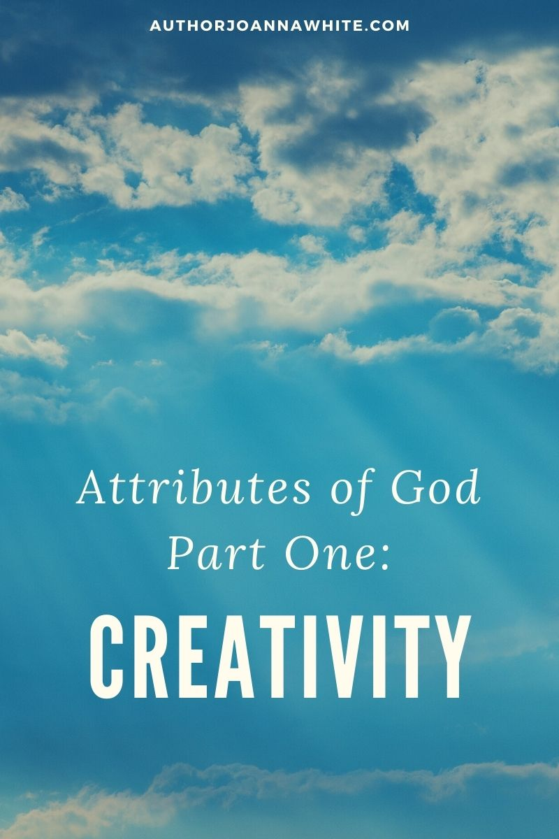 Attributes of God Part One: Creativity