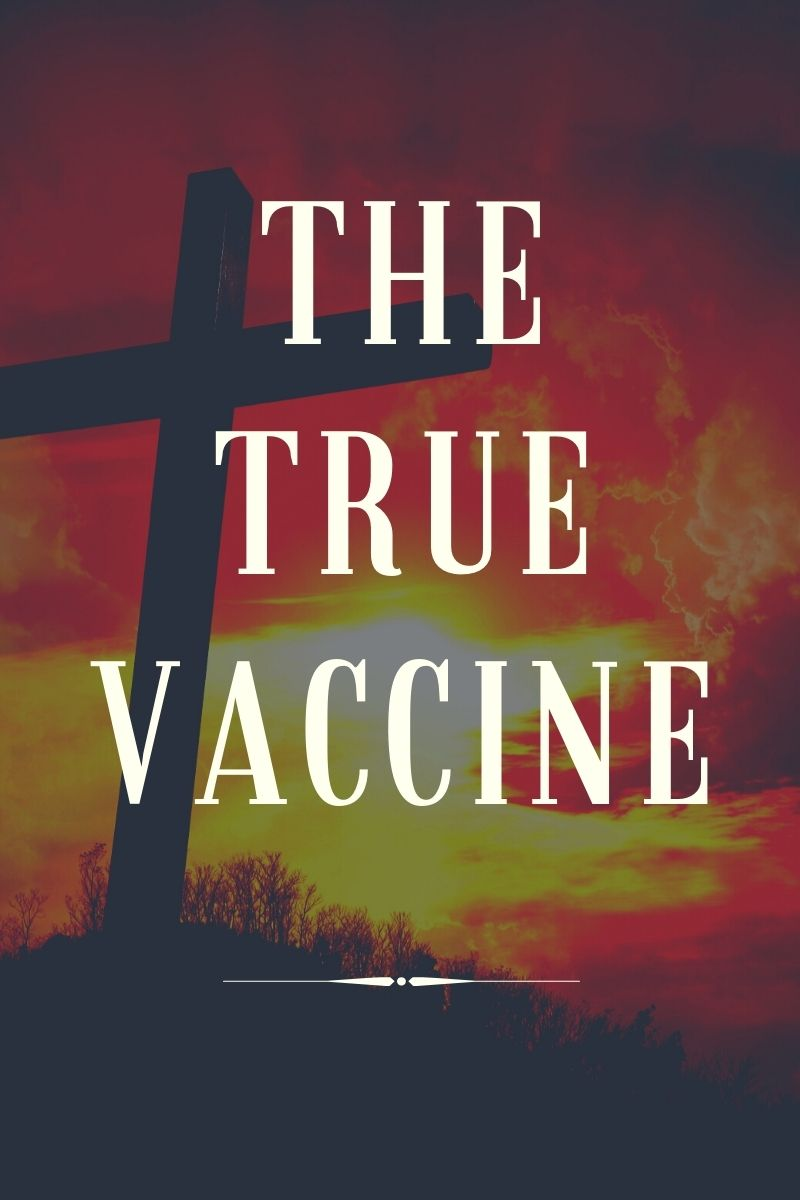 The True Vaccine
