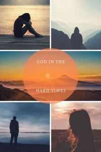 God in the Hard Times