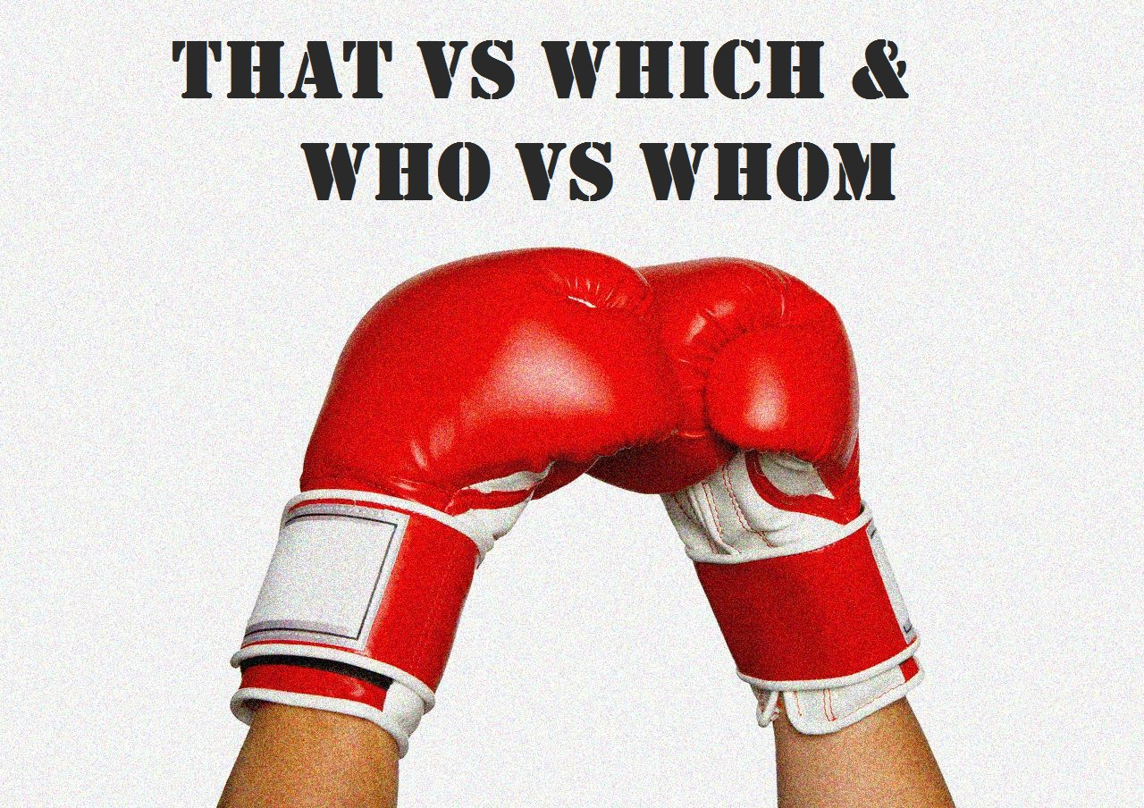 Which That Who And Whom