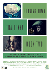 The Trailokya Trilogy, Book Two: Burning Down