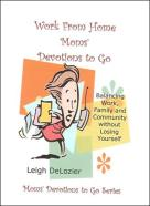 Work from home moms' devotons to go book cover