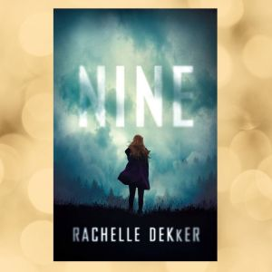 Book cover of Nine by Rachelle Dekker