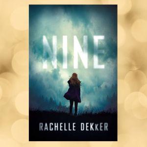 Book cover of Nine by Rachelle Dekker