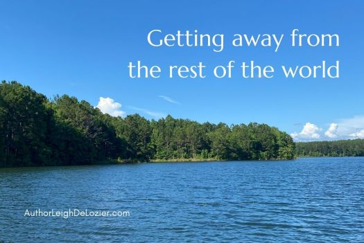 getting away from the rest of the world