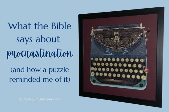 what the bible says about procrastination