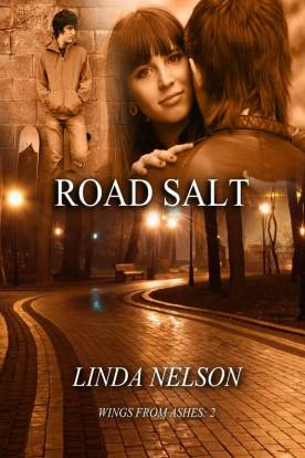 Road Salt - Wings From Ashes: Book 2
