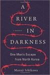 A River inm Darkness by Masaji Ishikawa