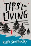 Tips for Living by Renee Shafransky