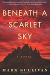 Beneath a Scarlet Sky by Mark Sulllivan