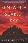 Beneath a Scarlet Sky by Mark Sulllivan
