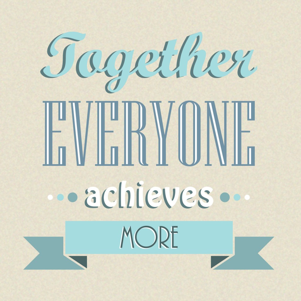 Together We Achieve More