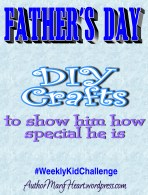 Join us for this #WeeklyKidChallenge as we make some Father's Day crafts!