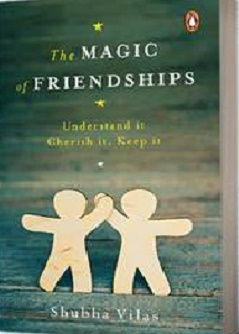 The Magic Of Friendships By Shubha Vilas