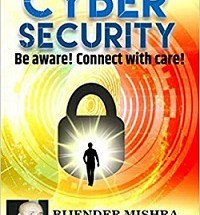 Cyber Security : Be aware! Connect with care!