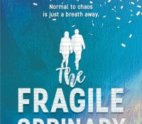 Cover & Blurb Reveal: THE FRAGILE ORDINARY