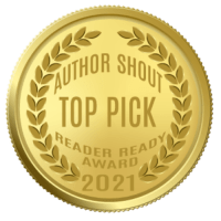 2021 Author Shout Reader Ready Award - Top Pick