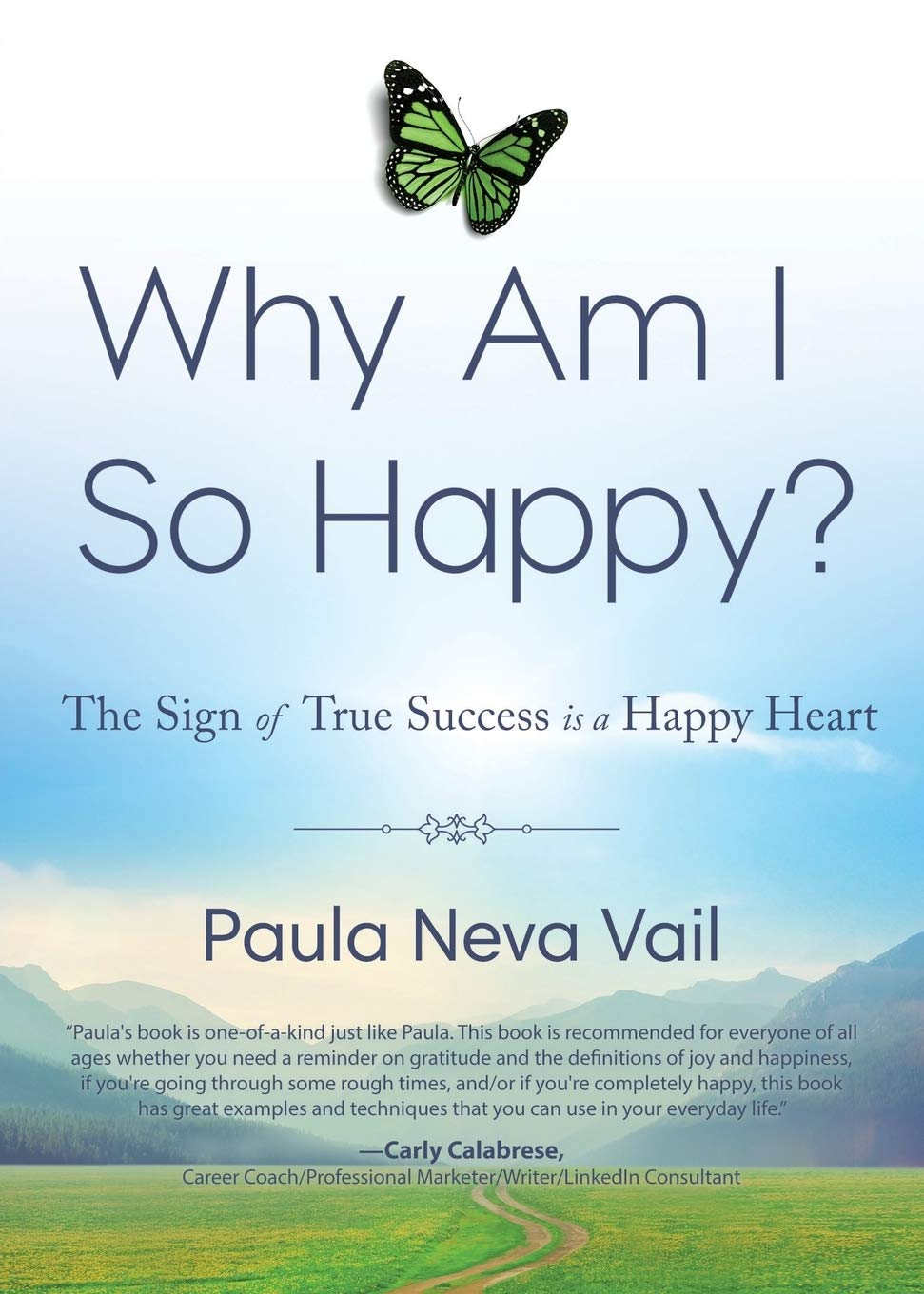 Why am I so Happy? - Authors Place Press