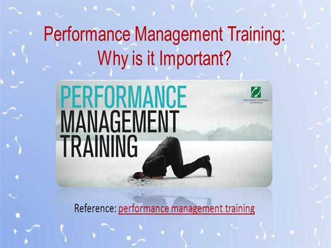 Performance Management Training  Why Is It Important